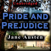 Play & Download Unabridged - Pride And Prejudice by Jane Austen | Napster