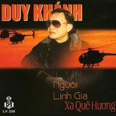 Nguoi Linh Gia Xa Que Huong by Duy Khanh