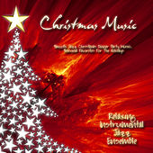 Play & Download Christmas Music - Smooth Jazz Christmas Dinner Party Music,  Seasonal Favorites For The Holidays by Relaxing Instrumental Jazz Ensemble | Napster