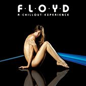 Play & Download Floyd: A Chillout Experience by Lazy | Napster
