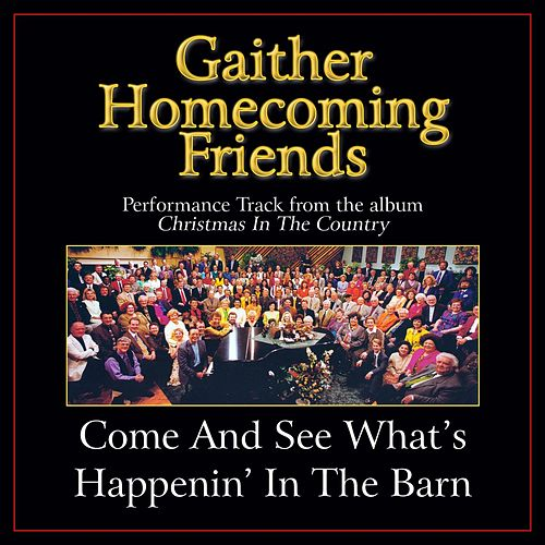 Play & Download Come and See What's Happenin' in the Barn Performance Tracks by Various Artists | Napster