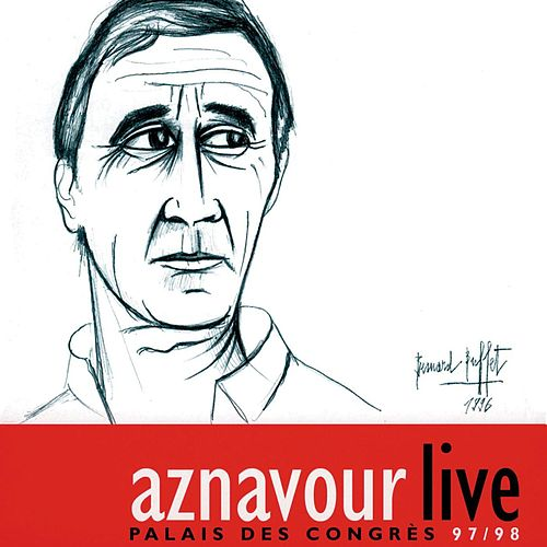 Play & Download Palais des Congrès 97/98 by Charles Aznavour | Napster
