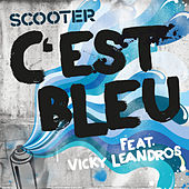 Play & Download C'est Bleu by Scooter | Napster