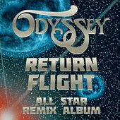 Play & Download Return Flight by Odyssey | Napster