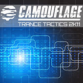 Camouflage - Trance Tactics 2K11 by Various Artists