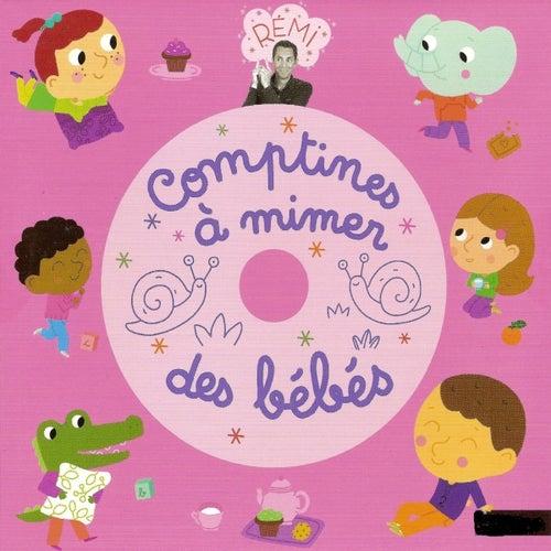 Play & Download Comptines à mimer des bébés by Rémi Guichard   Napster