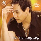 Play & Download Tigi Tigi (Egyptian Music) by Hakim | Napster
