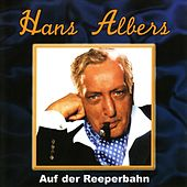 Play & Download Auf der Reeperbahn by Hans Albers | Napster