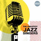 The Greatest Jazz Singers by Various Artists