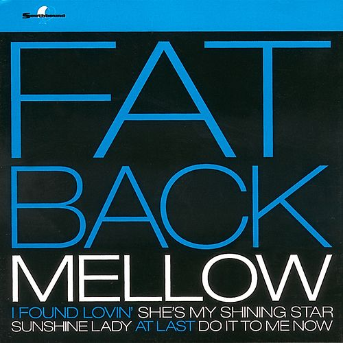 Play & Download Mellow by Fatback Band | Napster