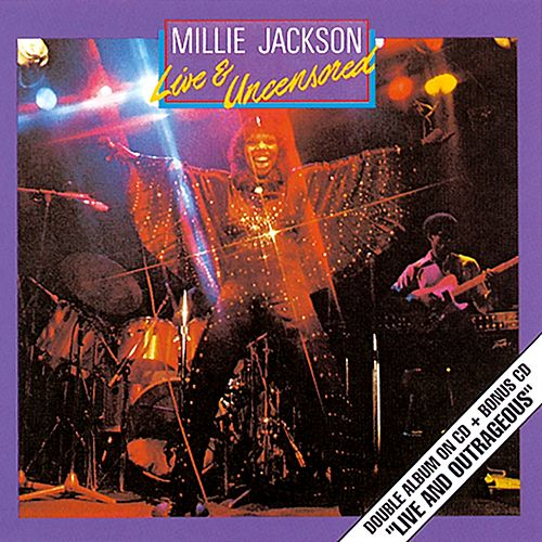 Play & Download Live And Uncensored/Live And Outrageous by Millie Jackson | Napster