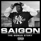 The Bonus Story by Saigon