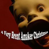 A Very Brent Amaker Christmas by Brent Amaker and the Rodeo