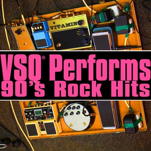 VSQ Tribute: 90s Rock Hits by Vitamin String Quartet