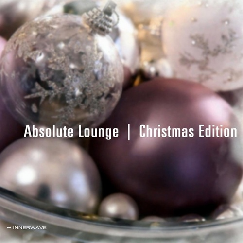 Absolute Lounge | Christmas Edition by Various Artists