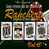 Play & Download Los Reyes De La Música Ranchera Volume 3 by Jorge Negrete | Napster