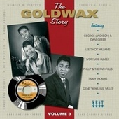 Play & Download The Goldwax Story Volume 3 by Various Artists | Napster