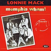 Play & Download Memphis Wham! by Lonnie Mack | Napster