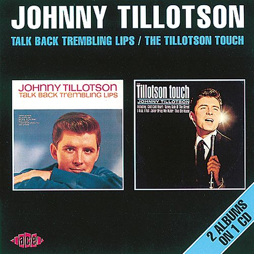 Play & Download Talk Back Trembling Lips / The Tillotson Touch by Johnny Tillotson | Napster