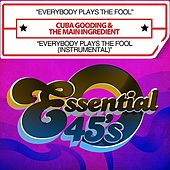 Everybody Plays The Fool / Everybody Plays The Fool (Instrumental)  [Digital 45] by Cuba Gooding