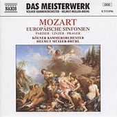 Play & Download Mozart: European Symphonies (Symphonies Nos. 31, 36, and 38) by Helmut Muller-Bruhl | Napster