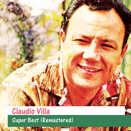 Super Best (Remastered) by Claudio Villa