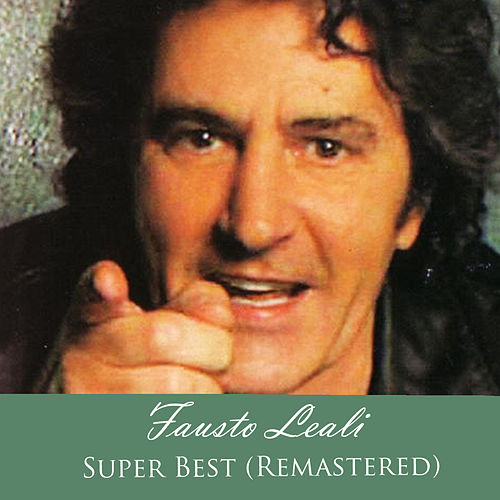 Super Best (Remastered) von Fausto Leali