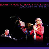 Play & Download Cabin in the Sky by Karin Krog | Napster