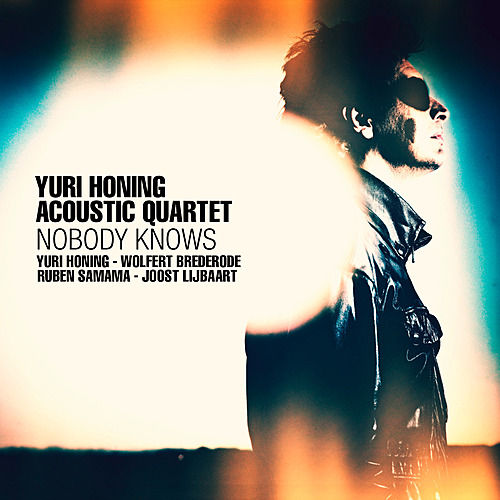 Play & Download Nobody Knows by Yuri Honing | Napster