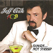 Shaken... Not Stirred by Jeff Cook