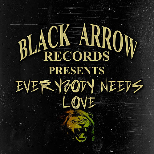 Play & Download Everybody Needs Love Riddim by Various Artists | Napster