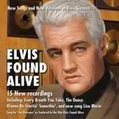 Elvis Found Alive by Jon Burrows