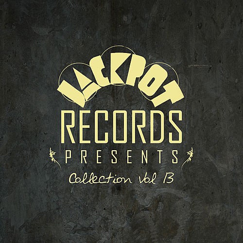 Play & Download Jackpot Collection Vol 13 by Various Artists | Napster