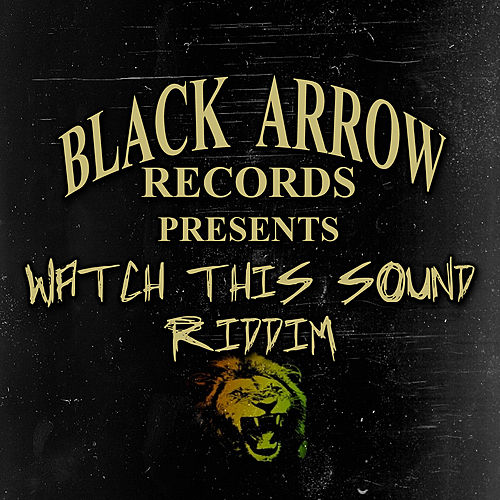 Watch This Sound Riddim by Various Artists
