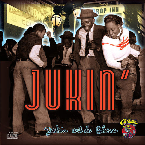 Play & Download Jukin' by Various Artists | Napster