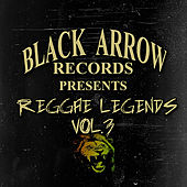 Black Arrow Presents Reggae Legends Vol 3 by Various Artists