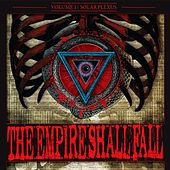 Play & Download Volume I: Solar Plexus by The Empire Shall Fall | Napster
