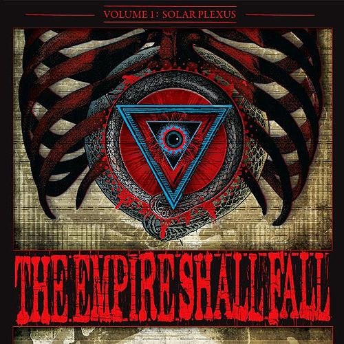 Volume I: Solar Plexus by The Empire Shall Fall