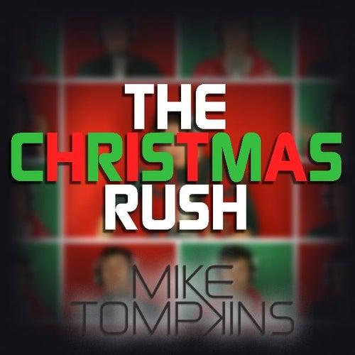 The Christmas Rush - Single by Mike Tompkins