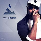 Play & Download Well Done - Single by The Solution | Napster