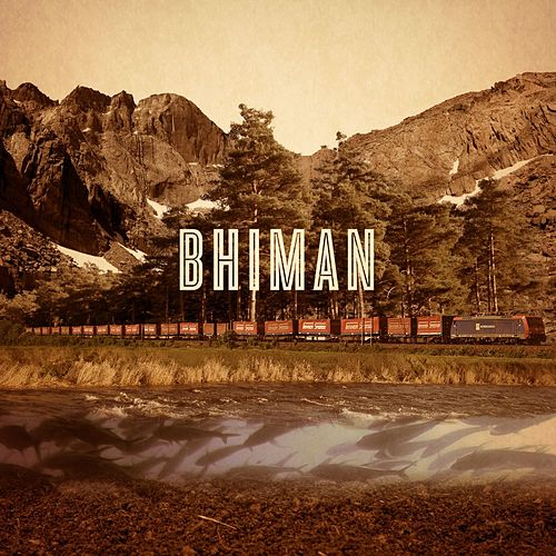 Play & Download Bhiman by Bhi Bhiman | Napster