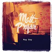 May Day by Matt Pryor