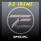 Play & Download Special by DJ Irene | Napster