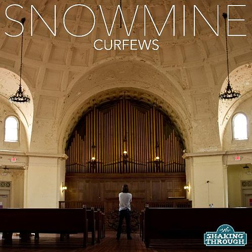 Play & Download Curfews - Single by Snowmine | Napster