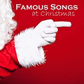 Famous Songs At Christmas - Top Songs At Christmas - Best Songs At Christmas - Twas The Night Before Christmas by Top Songs Of Christmas