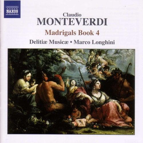 Play & Download Monteverdi, C.: Madrigals, Book 4 (Il Quarto Libro De' Madrigali, 1603) by Marco Longhini | Napster