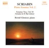 Play & Download Scriabin: Piano Sonatas, Vol.  2 by Bernd Glemser | Napster