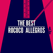The Best Rococo Allegros by Various Artists