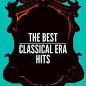 Play & Download The Best Classical Era Hits by Various Artists | Napster