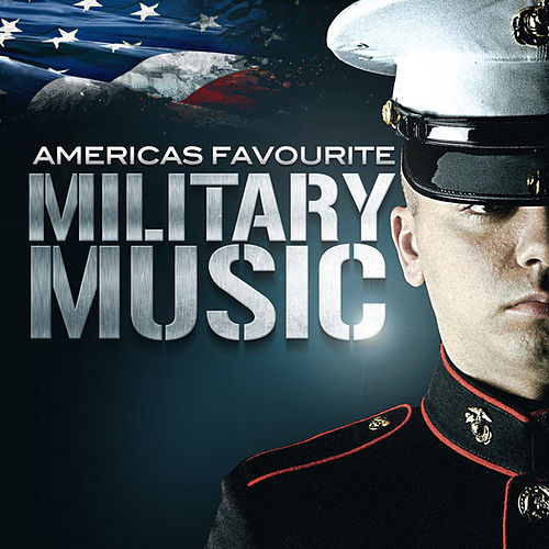 Play & Download Americas Favourite Military Music by Various Artists | Napster